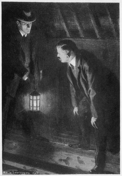 THE SIGN OF FOUR Holmes and Watson examine footprints in the attic