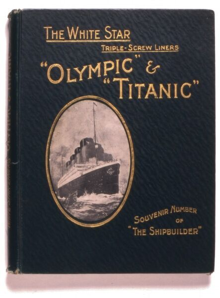 Front cover of a Souvenir Number of The Shipbuilder industry journal, focusing on the White Star Line triple-screw cruise liners, Olympic and Titanic