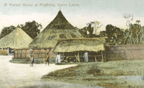 Sierra Leone - Market House at Magbalay Date: 1906