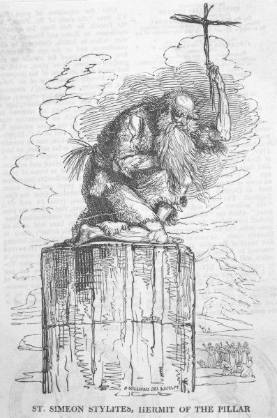 SIMEON STYLITES Syrian ascetic who chose to spend 30 years of his life on a pillar whose height was gradually increased to 40 cubits