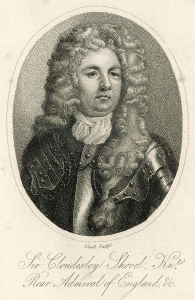 SIR CLOUDESLEY SHOVELL British naval commander, drowned when his vessel was wrecked in a storm off the Scillies