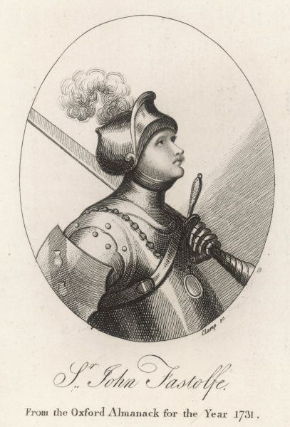 SIR JOHN FASTOLF (or Fastolfe) English soldier generally involved in overseas wars. (He is NOT the original of Shakespeare's Falstaff)