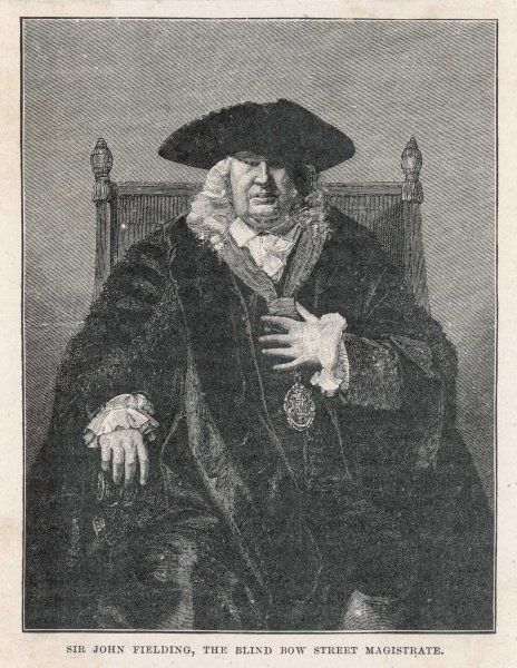 SIR JOHN FIELDING Blind magistrate of Bow Street, London