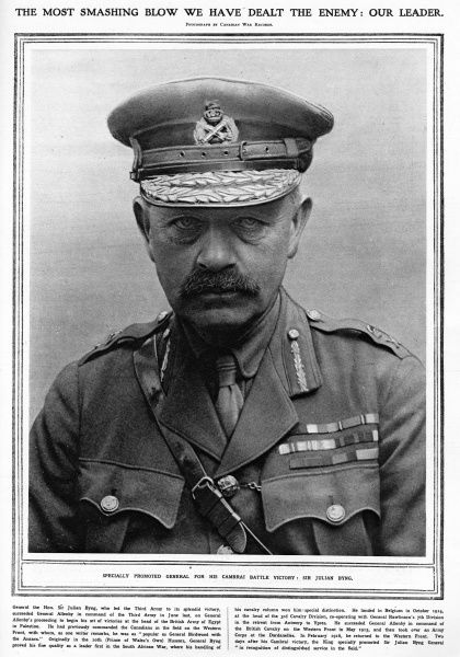 General Sir Julian Byng, 1st Viscount Byng of Vimy (1862 - 1935); commanded the British Third Army at the Battle of Cambrai in November to December 1917, the first to use surprise tank attacks; honoured by having his temporary rank of general