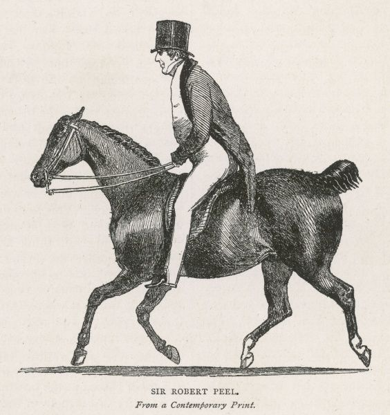 SIR ROBERT PEEL English politician and Conservative prime minister, on horseback