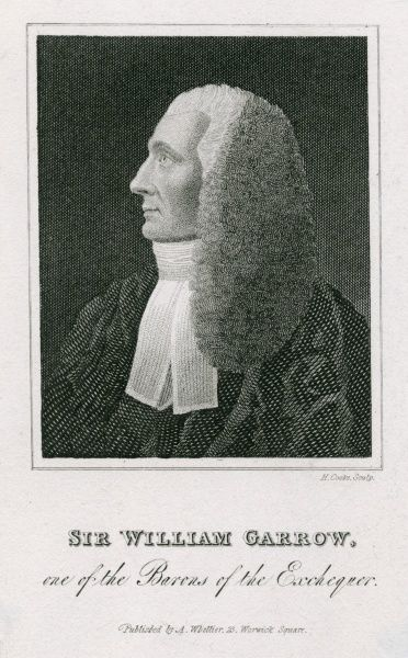 SIR WILLIAM GARROW Statesman - one of the Barons of the Exchequer