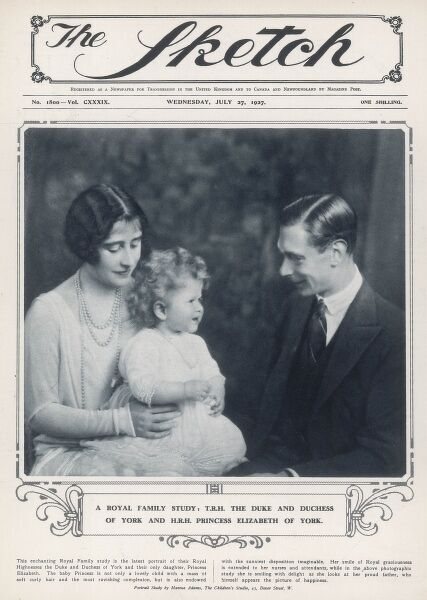 Front cover of The Sketch showing the Duke of York (later King George VI), the Duchess of York (later, Queen Elizabeth, the Queen Mother) with their elder daughter, Princess Elizabeth of York (later Queen Elizabeth II) in 1927