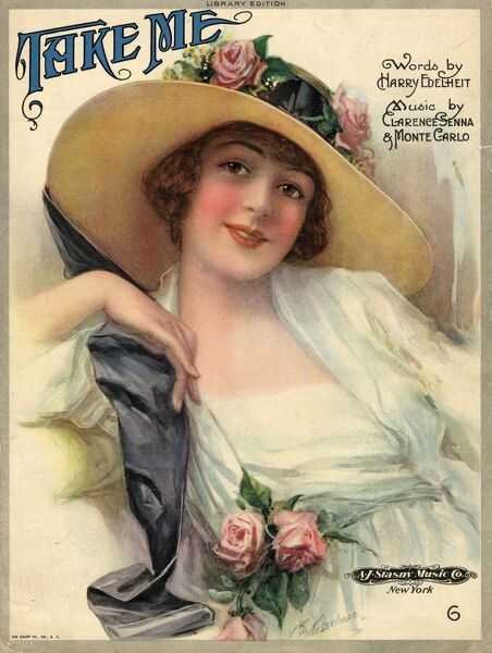 A pretty, smiling lady on a music sheet, wearing a white dress and a wide-brimmed hat trimmed with pink roses. The song is called Take Me, with words by Harry Edelheit and music by Clarence Senna and Monte Carlo. The publisher is A J Stasny Music Co