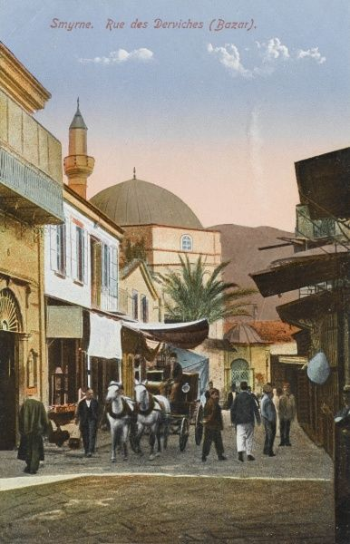 Smyrne - Dervish Street located in the Bazaar with Mosque in the background