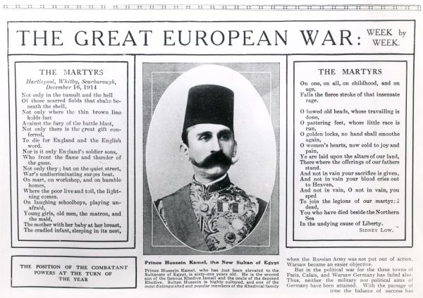 A portrait of Sultan Hussein Kamel of Egypt (1853-1917), who ruled from 1914-1917, during the British protectorate. On either side of him is a poem by Sidney Low, entitled The Martyrs, mourning the deaths of civilians in the German bombardment of Hartlepool