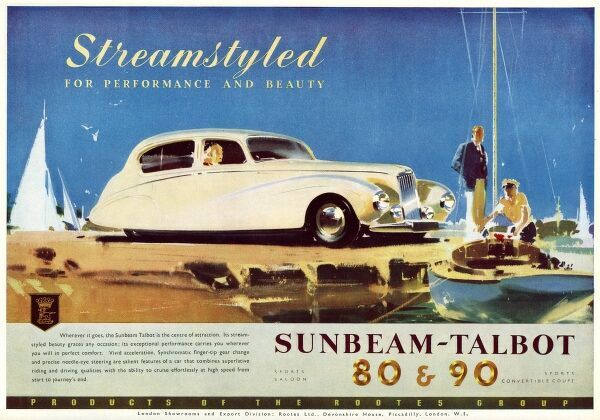 Advertisement for the Sunbeam Talbot 80 & 90 cars, whose 'streamlined beauty graces any occasion'. A cream model is pictured parked at a quayside