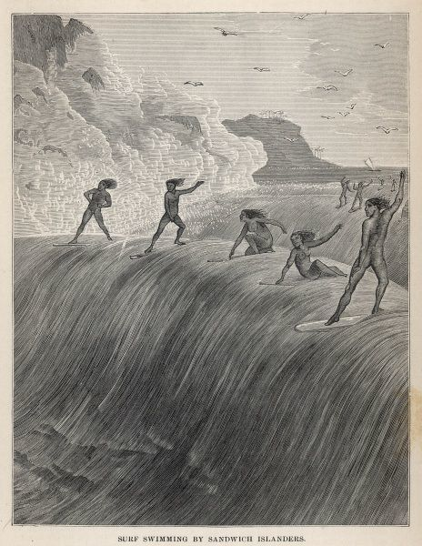 Surfing in the Sandwich Islands - 'both sexes and all ranks unite in it, and even the very chiefs themselves' [Cook]