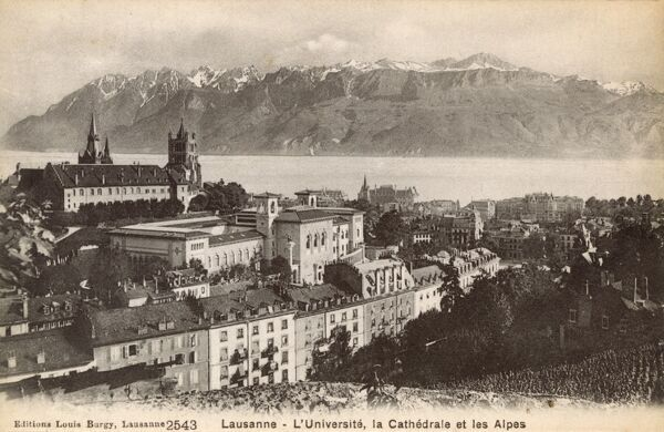 Switzerland - Lausanne - The University, Cathedral and Alps beyond Date: circa 1910s