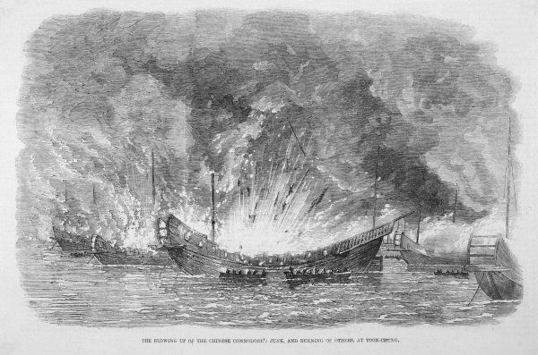 The blowing up of the Chinese Commodore's junk, and burning of others, at Toon-Chung