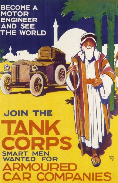 A recruitment poster for the British Tanks Corps Armoured Car Companies - 'Become a Motor Enginerr and see the World!&#39