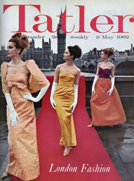 Front cover of The Tatler for May 1962 celebrating London Fashion Week and featuring three models (Jean Shrimpton at the back) wearing colourful ballgowns against the backdrop of the Houses of Parliament and Big Ben