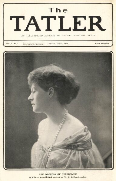 Millicent Fanny Sutherland-Leveson Gower- [ne Millicent Fanny St Clair-Erskine], duchess of Sutherland (1867-1955), society hostess and social reformer, featured on the front cover of the very first newly launched edition of Tatler magazine
