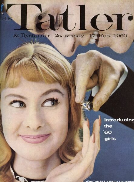 Front cover of The Tatler, February 1960, Debutantes and Brides Number showing a pleased looking girl offering a perfectly manicured hand to a suitor with a large ring. Date: 1960