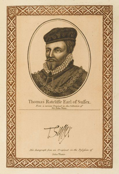 THOMAS RATCLIFFE, earl of SUSSEX statesman, rival to Robert earl of Leicester with his autograph