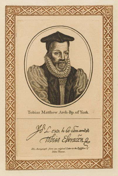 TOBIAS MATTHEW churchman, archbishop of York with his autograph