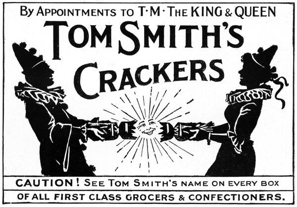 Advertisement for Tom Smith's Crackers, by appointment to T.M. The King and Queen. Date: 1913