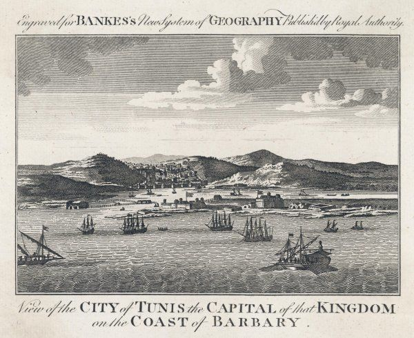 'View of the City of TUNIS the Capital of that Kingdom on the Coast of Barbary.' - distant view of the city, with shipping in the harbour