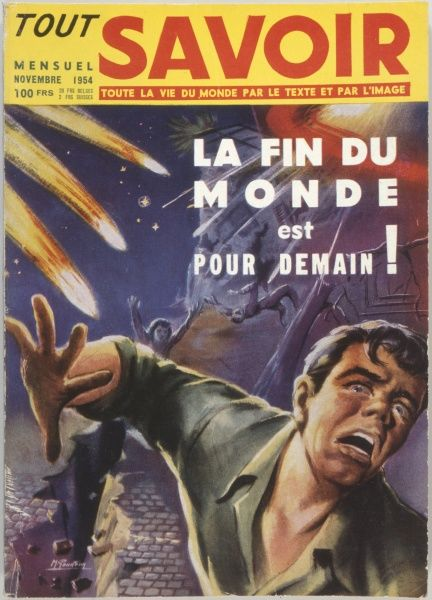 'The End of the World is for Tomorrow !' - sensational cover reflects popular hysteria at the height of the French saucer wave