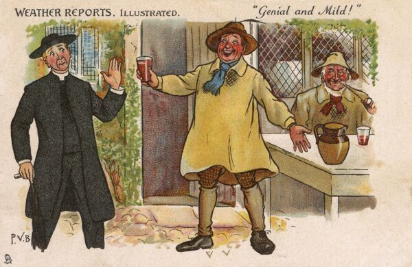 "The Vicar is not tempted with the offer of a pint of mild from a village Yokel. A card from the 'Weather Reports' series, entitled ""Genial and Mild"". Date: 1907"