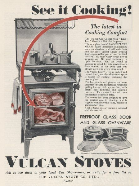 The VULCAN stove has a glass door, so you can see it cooking !