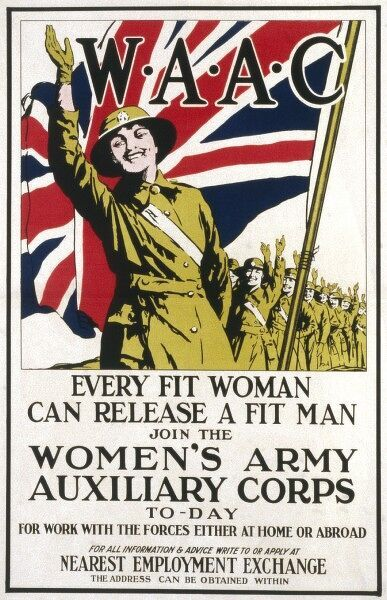 "Recruitment poster for the Women's Army Auxiliary Corps during the First World War, stating that ""every fit woman can release a fit man"" for service"