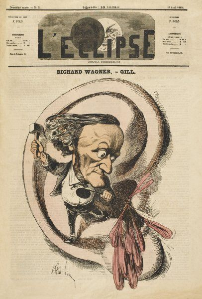 RICHARD WAGNER A satire implying Wagner's music may perforate one's eardrum!