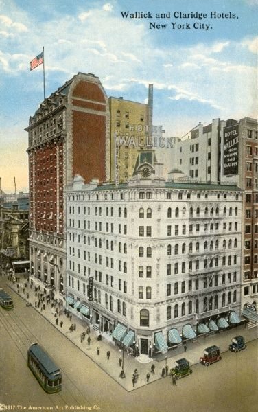 Wallick and Claridge Hotel on Broadway and 43rd Street, New York City, America