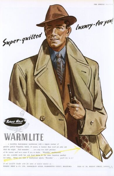 "Robert Hirst & co advertisement for ""Warmlite"", a dual purpose weathercoat with a ""zipp-in"" warmer of quilted ""Tropaline."" Date: 1953"