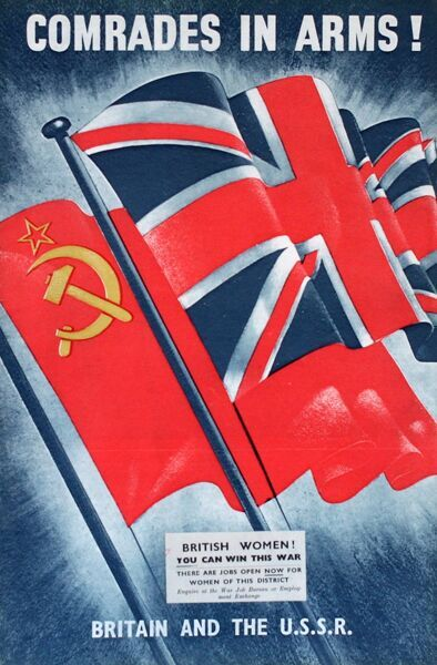 Wartime poster, Comrades in Arms! Britain and the USSR