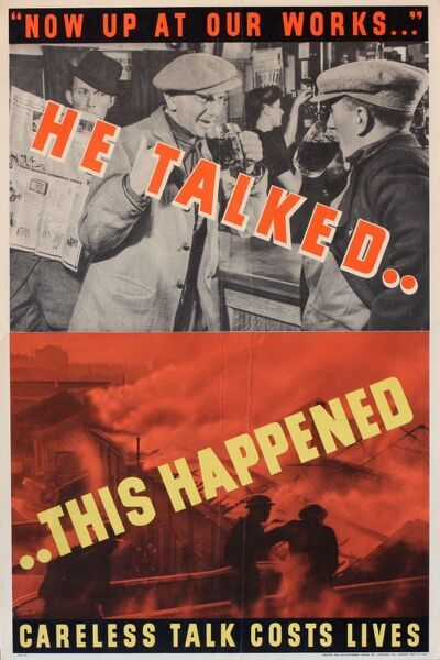 Wartime poster warning against careless talk. A man chats in a pub about what is happening where he works, he is overheard, and there are unfortunate repercussions. Careless Talk Costs Lives