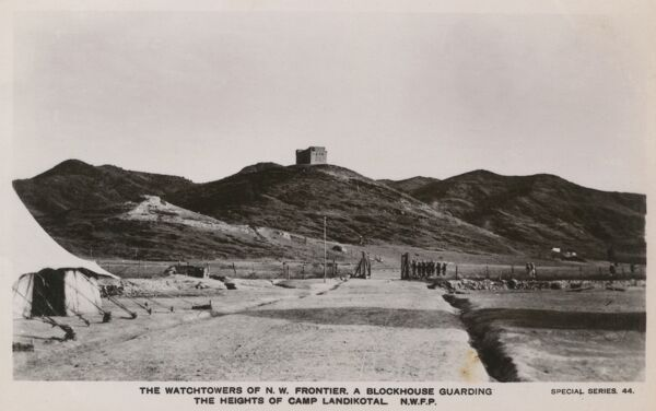 Watchtowers of the North West Frontier - Bockhouse Guarding the heights of Camp Landikotal - North West Frontier Province. Date: circa 1910s