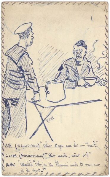 Humorous exchange about weak tea between two sailors of World War One by George Ranstead, an amateur artist who served in the Army Pay Corps