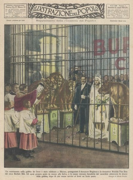 MARRIED IN A LIONS' CAGE Lion-tamer Buglione weds fellow tamer Rosalia Van Bon, of the Buffalo Bill Circus, in a cage at Beziers, France - the prudent priest stayed out Date: 1928