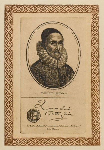 WILLIAM CAMDEN scholar and historian - his 'Britannia' is an essential if unreliable chronicle. - with his autograph