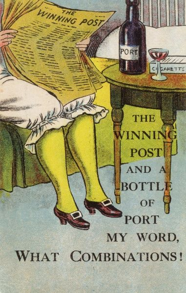 "The Winning Post and a Bottle of Port - ""My word, what combinations!"". The Winning Post was run by Robert S Sievier who mostly used the publication to attack those he disliked on the turf! Date: 1916"