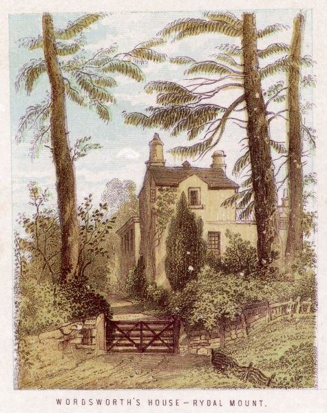 WILLIAM WORDSWORTH his home at Rydal Mount