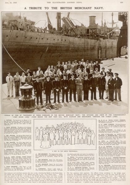"Typical of tens of thousands of their comrades in the merchant navy: the officers and crew of the Canadian-built ""Fort Dease Lake"" stand beside the ship they sail, with courage and endurance, throught the U-Boat lanes"