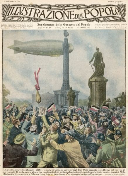 Zeppelin LZ-126 goes to USA as war reparations : before its departure it flies over Berlin during its test flight and drops a message in the Konigsplatz