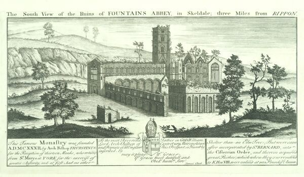 FOUNTAINS ABBEY, North Yorkshire. 'The South View of the Ruins of Fountains Abbey in Skeldale; three Miles from Rippon' by Samuel and Nathaniel Buck