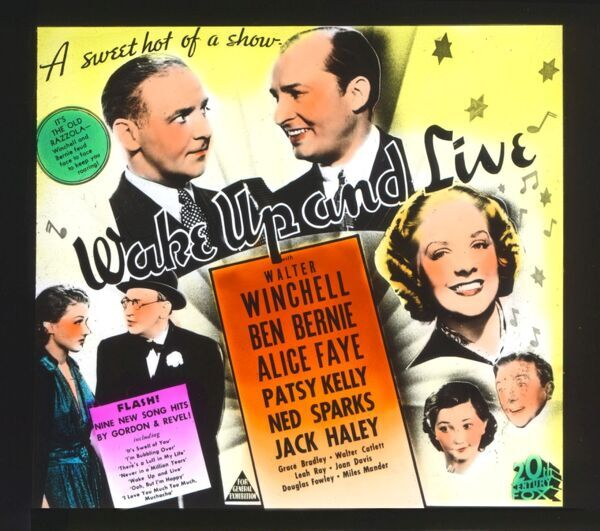 WAKE UP AND LIVE [US 1937] WALTER WINCHELL, BEN BERNIE, ALICE FAYE, PATSY KELLY, JACK HALEY, WALTER CATLETT Australian glass advertising announcement slide which were used in some cinemas instead of coming attraction trailers