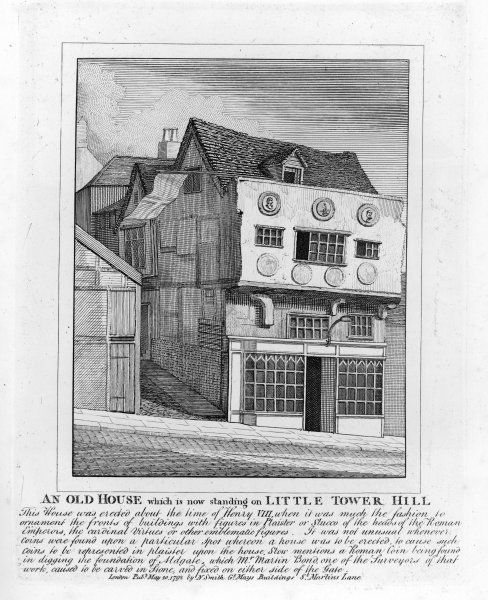 A house erected in Henry VIII's time on Little Tower Hill, London, and still standing in 1792 when this engraving was made