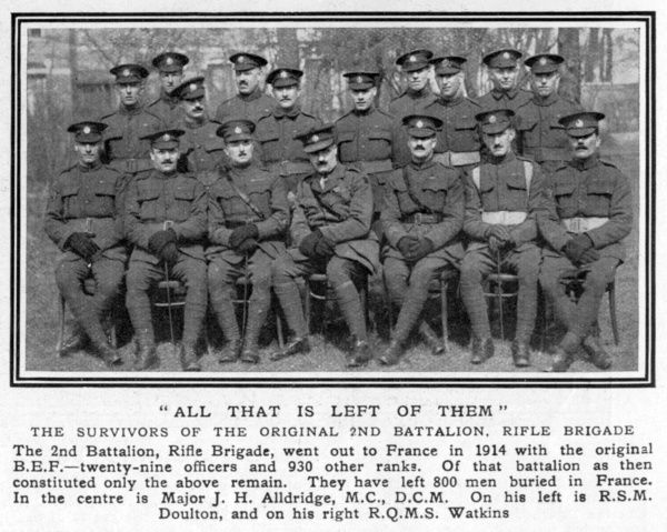 """All that is left of them"", the survivors of the original 2nd Battalion, Rifle Brigade which went out to France in 1914 with the original BEF (British Expeditionary Force)"