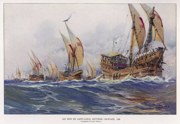 The vessels that carried Louis IX of France and his fellow Crusaders to the Holy Land