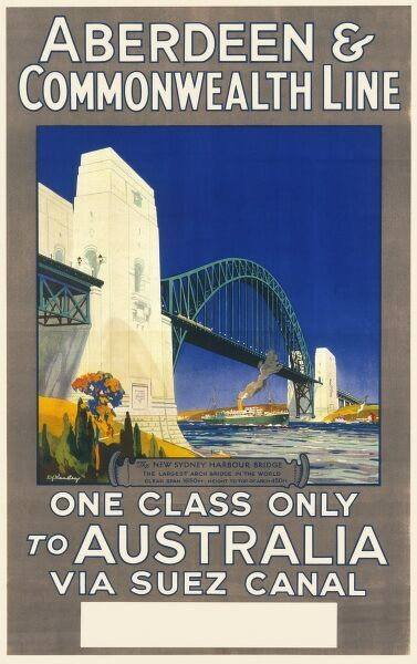 Poster advertising the Aberdeen & Commonwealth Line to Australia via the Suez Canal, showing a view of the Sydney Harbour Bridge. One class only