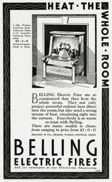 The 2 kilowatt Belling is a flicker coal fire fitted with a beautiful flame effect : it keeps your teapot warm for a second cuppa, and its radiant heat warms the whole room ! Date: 1931